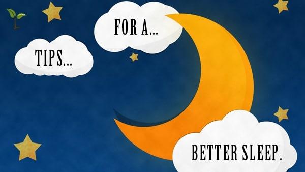 Tips for a better sleep